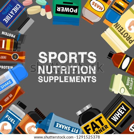 Sports nutrition supplement poster. Fitness. Protein shakers energy drinks. Vector illustration healthy food for bodybuilding power background. Athletic powder organic muscle nutritional meal.