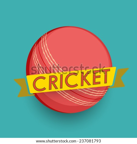 Sports of cricket concept with red ball and text on ribbon on sea green background.