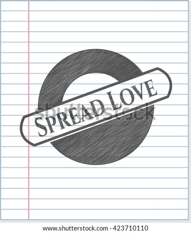 Spread Love emblem draw with pencil effect