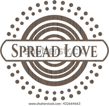 Spread Love retro style wooden emblem