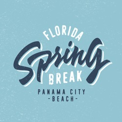 Spring break - Panama beach city, Florida. Vintage T shirt graphics. Hand lettered retro fashion typographic tee design. Old school authentic apparel print. Vector, texture is easy removable.