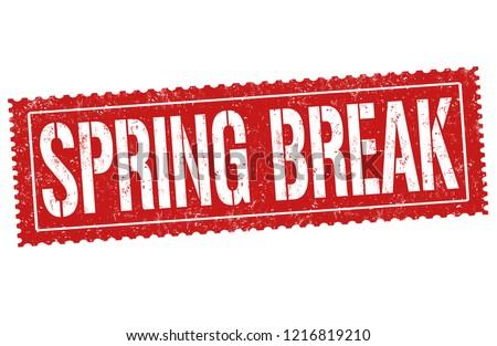 Spring break sign or stamp on white background, vector illustration