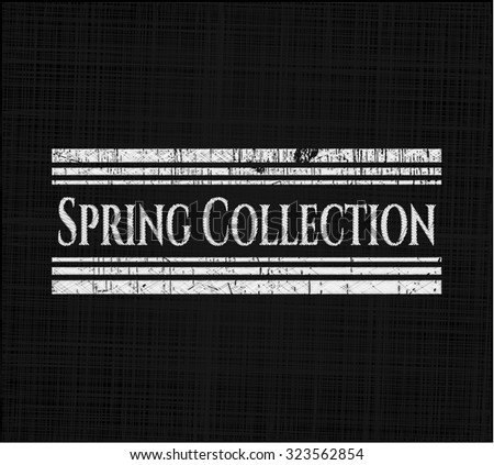 Spring Collection written on a blackboard