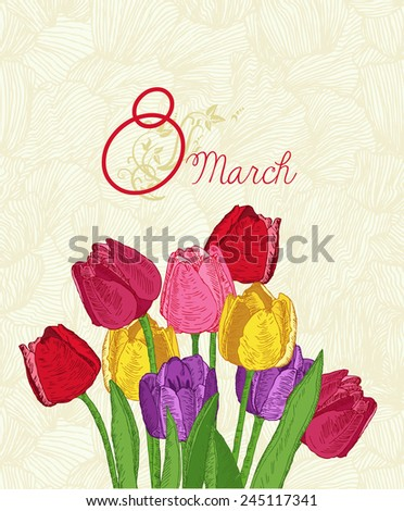 Spring flowers. Tulips. Greeting Card for March 8. Poster with flowering plants in doodle vintage style. Sketch. Hipster blossom design.