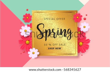 Spring sale background with beautiful colorful flower. Vector illustration template.banners.Wallpaper.flyers, invitation, posters, brochure, voucher discount. #568345627