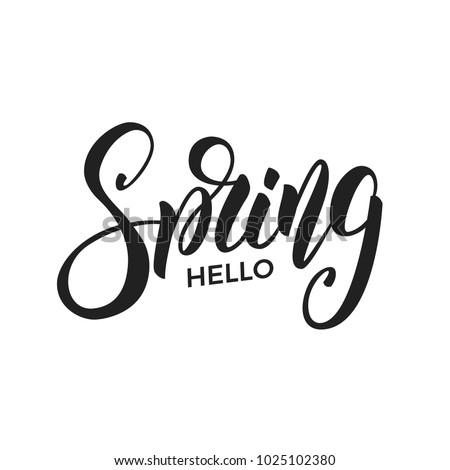Spring. Trendy script lettering design Hello Spring.