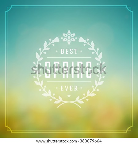 Spring Vector Typographic Poster or Greeting Card Design. Beautiful Blurred Lights with Bokeh and Flower Field. Spring Background, Spring Label, Spring Flowers, Spring Sale, Spring Advertising.
