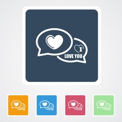 Square flat buttons icon of  I Love You Comments. Eps-10.