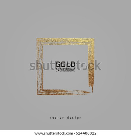 Square golden frame on a grey background. Luxury vintage border, Label, logo design element. Hand drawn vector Illustration. Abstract gold brush