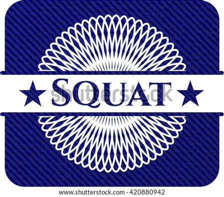 Squat jean or denim emblem or badge background
