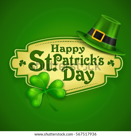 St. Patrick Day poster. Leprechaun`s hat and clover design elements with wishing lettering on green. Vector illustration
