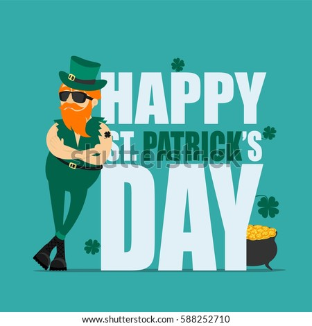St. Patrick's Day greeting card, banner, poster, print on a t-shirt. Leprechaun hipster and an inscription Happy St. Patrick's Day. Vector illustration
