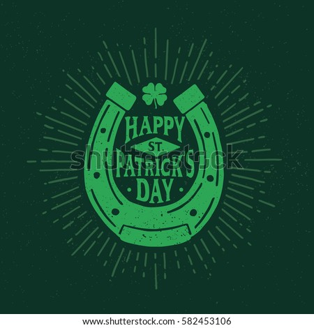 St. Patrick's Day. Retro style emblem of horseshoe. Typography. Vector illustration.