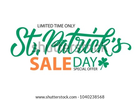 St. Patrick's Day Sale special offer banner template with hand drawn lettering for holiday shopping. Limited time only. Vector illustration.