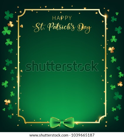 St. Patrick's Day vertical frame contain golden border ,shamrock along with border ,dark green background and golden text, artwork leave some free space one the middle as green tone of single spot