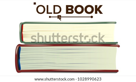 Stack Of Old Books Vector. Realistic Pages. Book Side View. Reading Symbol With Cover. Isolated Realistic Illustration  Сток-фото ©