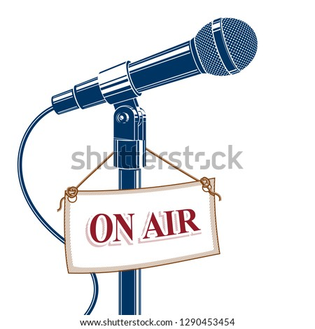 Stage microphone vector illustration isolated on white with on the air label. Radio broadcasting concept. On the air.