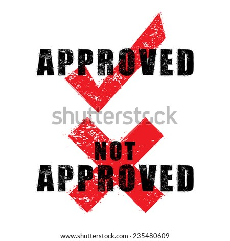 stamp approved and not approved with black text isolated on white background