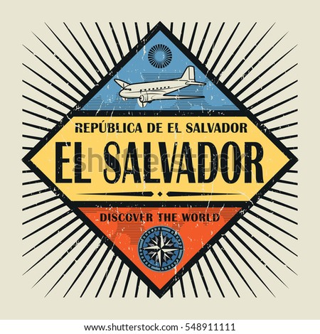 Stamp or vintage emblem with airplane, compass and text El Salvador, Discover the World, vector illustration