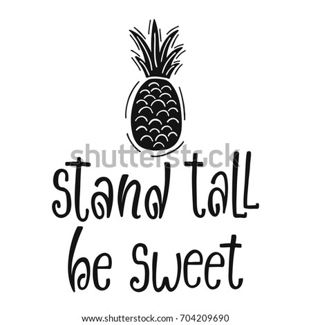 stand tall be sweet typography