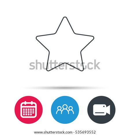 Star icon. Add to favorites sign. Astronomy symbol. Group of people, video cam and calendar icons. Vector