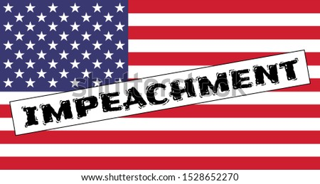 Star striped national American flag with the stamp: Impeachment. USA political banner for the press and social networks.