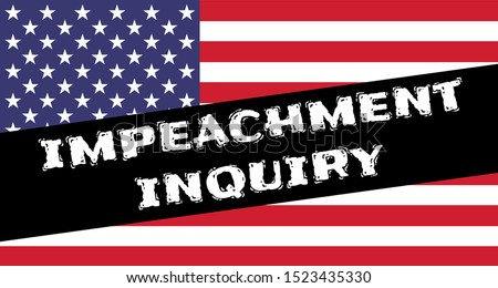 Stars and stripes national American flag with the black incut: Impeachment inquiry. Impeachment banner. USA political events.