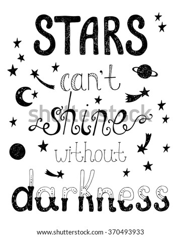 stars can't shine without