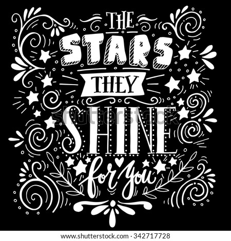 stars they shine for you quote