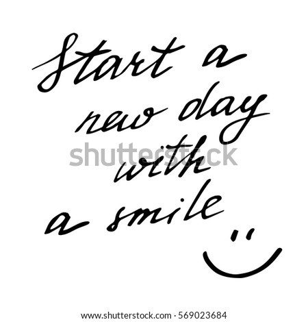 start a new day with smile
