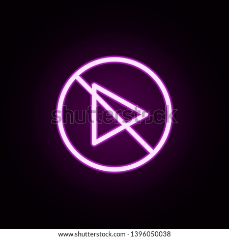start inhibition neon icon. Elements of ban set. Simple icon for websites, web design, mobile app, info graphics