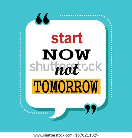 start now not tomorrow quotes Сток-фото ©