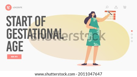 Start of Gestational Age, Motherhood Landing Page Template. Pregnancy Stages, Maternity Concept. Pregnant Female Character with Big Belly Round Date in Calendar. Cartoon People Vector Illustration Stock photo ©