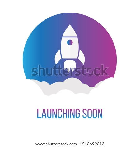 Start up launching soon, with gradient circle and flat Rocket icon , app or website coming soon, Vector illustration