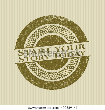Start your Stroy Today rubber grunge texture stamp