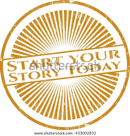 Start your Stroy Today rubber stamp