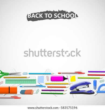 Stationery equipment for work and study, drawing, writing back to school vector realistic illustration