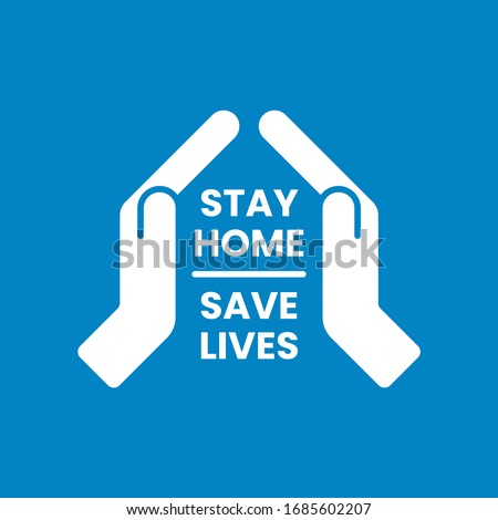 Stay at home, save lives, social distancing concept. Hands gesture form roof. Protection campaign or measure from coronavirus. Stay home quote text. Coronavirus protection logo. Vector illustration