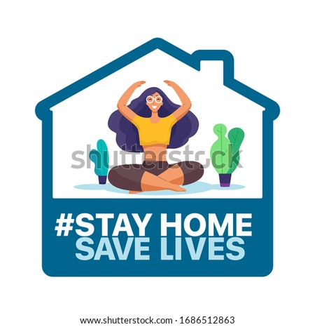 Stay at home, save lives. Social Media campaign aimed at preventing the spread of the COVID-19 coronavirus epidemic.