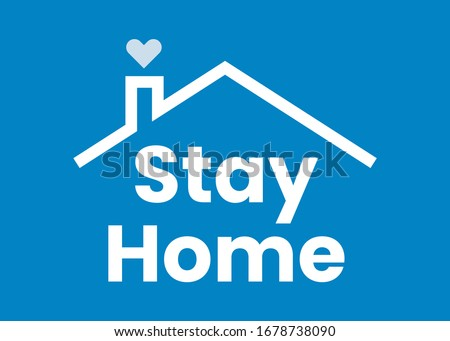 Stay at home text under house roof with heart above chimney. COVID 19 or coronavirus protection campaign logo. Self isolation appeal as sign or symbol. Virus prevention concept. Vector illustration.
