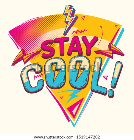 Stay cool funky colorful emblem