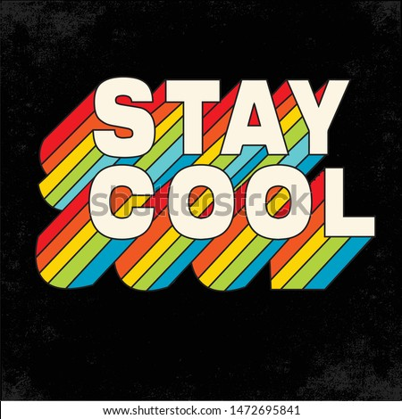 stay cool slogan for kids t-shirt print