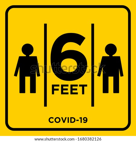 Stay 6 Feet Away Keep Your Distance Warning Sign COVID 19