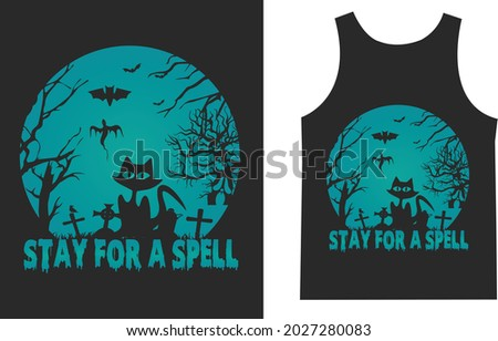 Stay for Spell Halloween Print T_shirt Typography Design Vector