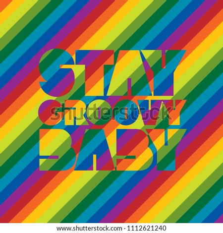 Stay Groovy Baby retro-styled text design in rainbow stripes.