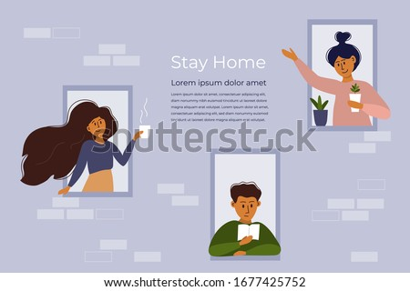 Stay home concept. House facade with windows. People look out of apartment. Greeting, smiling and communication of neighbors. Self isolation, quarantine due to coronavirus. Vector illustration, flyer.