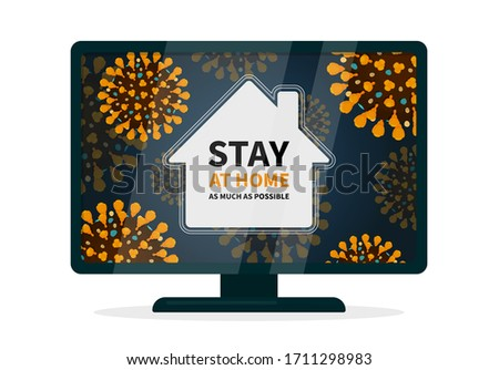 Stay home hashtag alert because of covid-19 infection. Flat vector illustration a tv displaying a house that is surrounded with coronavirus with orange spikes. Quarantine and isolation poster.