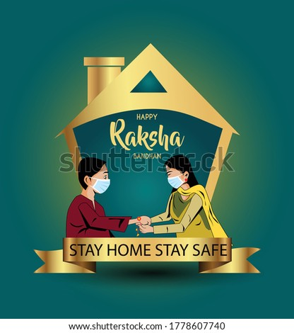Stay home stay safe.Vector illustration of Indian festival of brother and sister love, Happy Raksha Bandhan celebration.corona virus covid-19 concept.