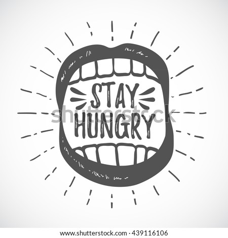 stay hungry. hipster emblem....