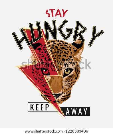 stay hungry slogan with leopard